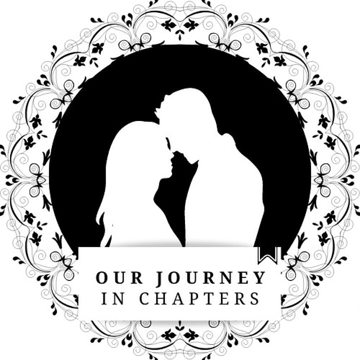 OUR JOURNEY IN CHAPTERS